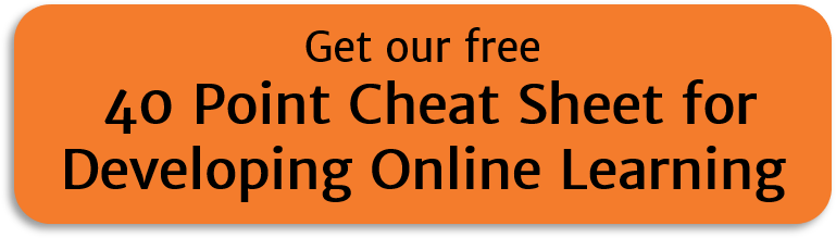 Free 40 point cheat sheet to developing online learning
